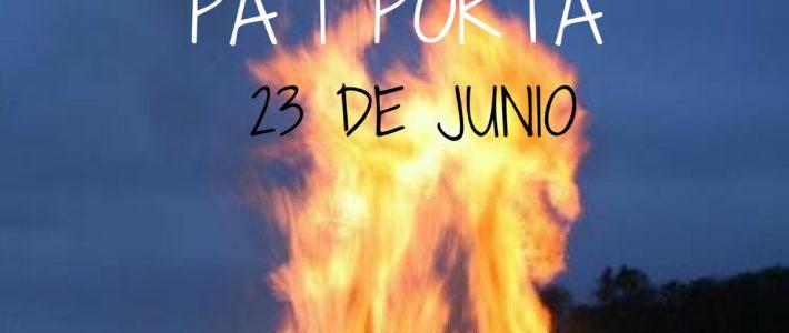 Pa i Porta – Noche de San Juan – Sábado 23 de Junio